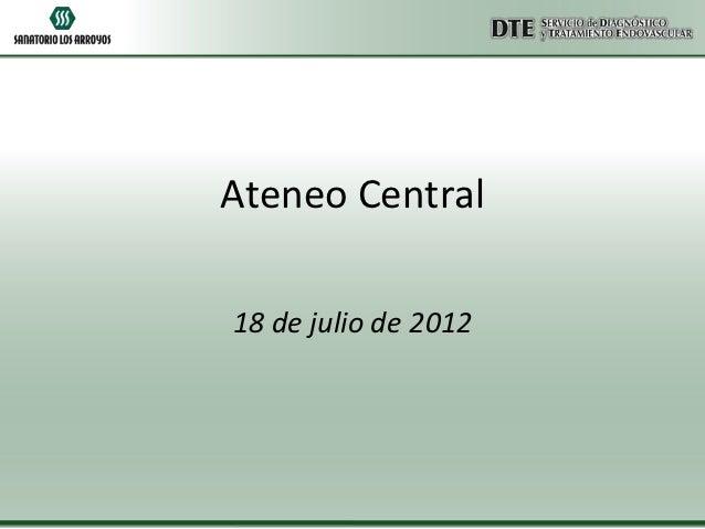 Ateneo Central18 de julio de 2012