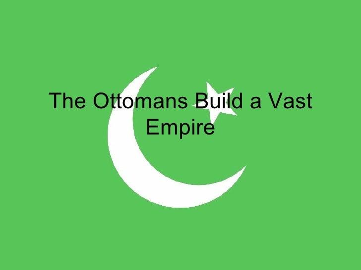 18.1 the-ottomans-build-a-vast-empire-1203656114566036-3