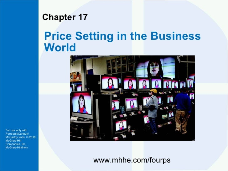 Chapter 17 Price Setting in the Business World www.mhhe.com/fourps