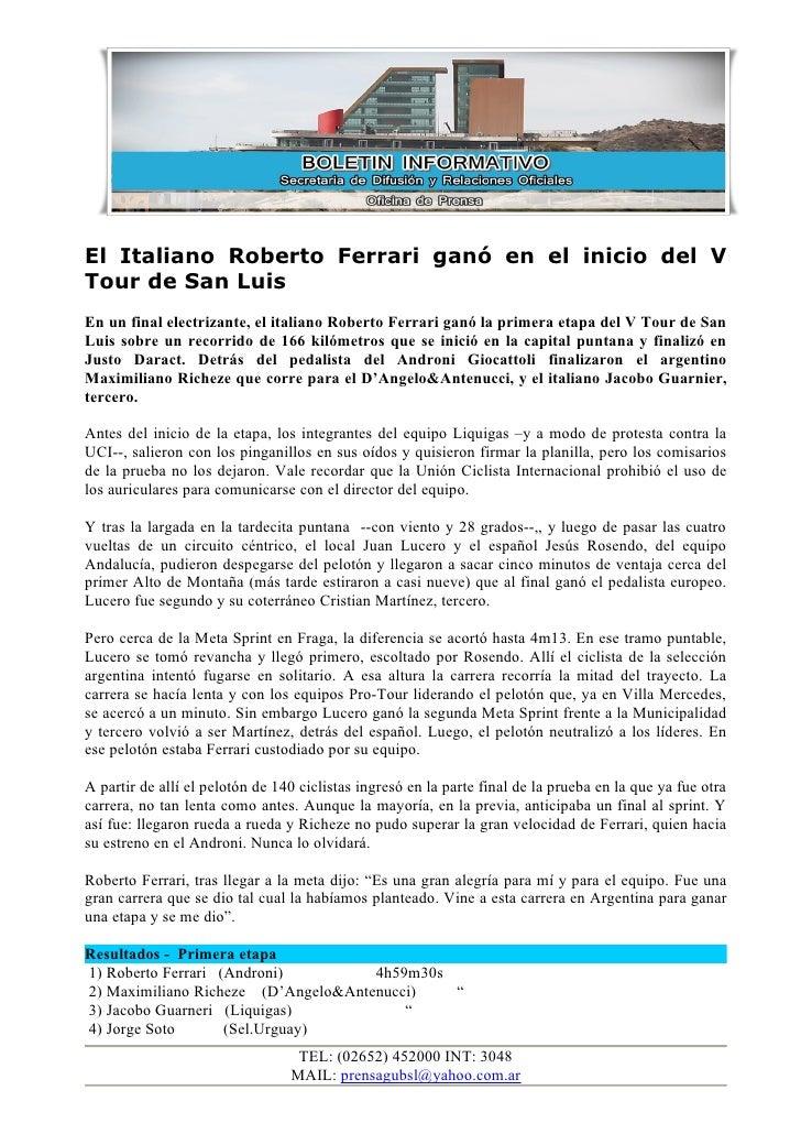 El Italiano Roberto Ferrari ganó en el inicio del VTour de San LuisEn un final electrizante, el italiano Roberto Ferrari g...