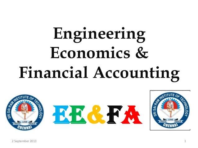 Engineering Economics & Financial Accounting Ee&fa 12 September 2013