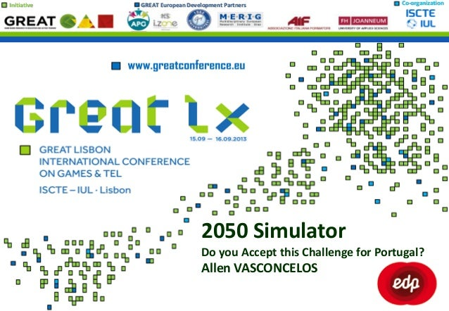 Initiative GREAT European Development Partners Co-organization 2050 Simulator Do you Accept this Challenge for Portugal? A...