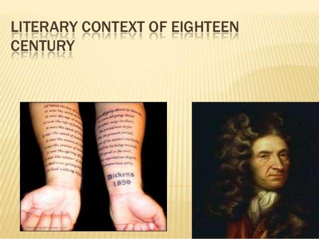 LITERARY CONTEXT OF EIGHTEEN CENTURY