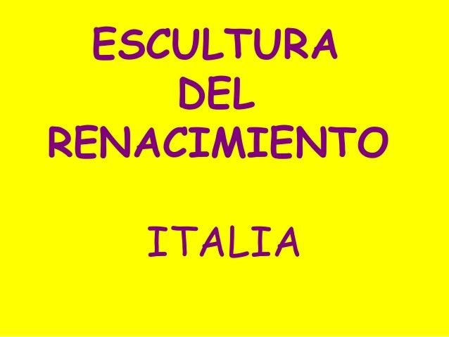 18.  Escultura del Renacimiento  en ITALIA (2º bachillerato).