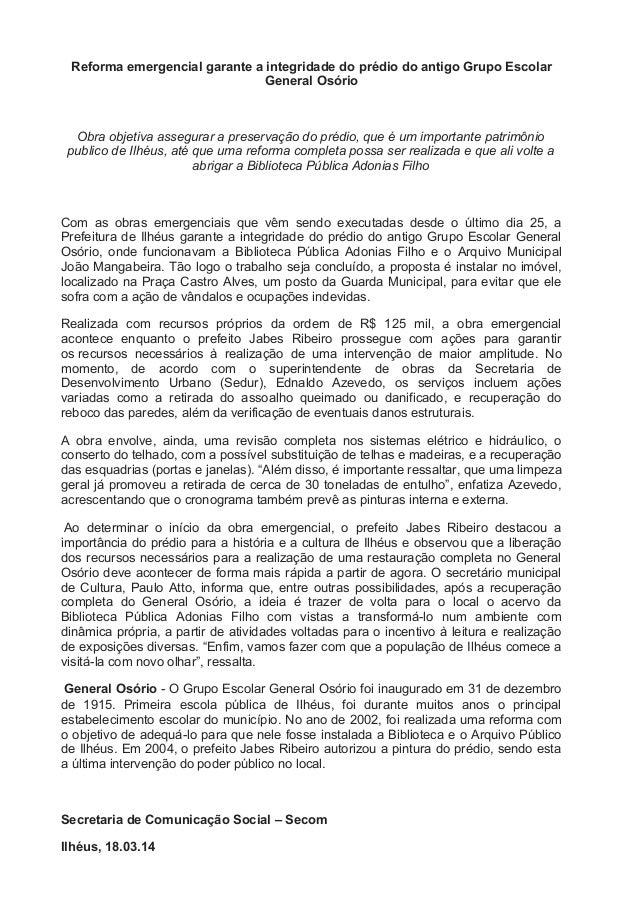 Reforma emergencial garante a integridade do prédio do antigo Grupo Escolar General Osório Obra objetiva assegurar a prese...