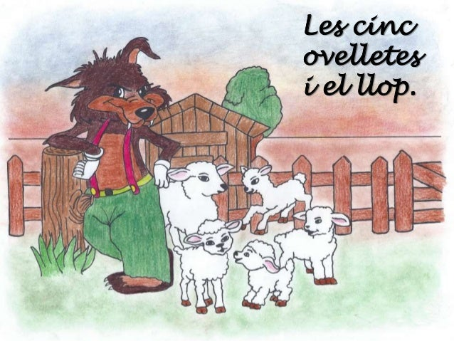 Les cinc ovelletes i el llop.