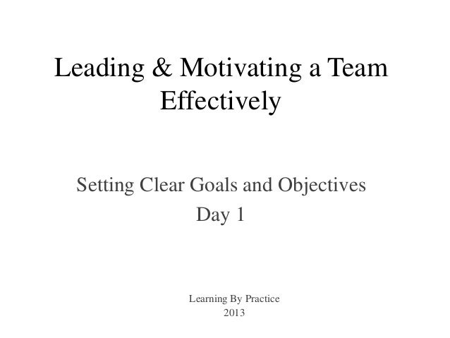 Leading a team effectively essay