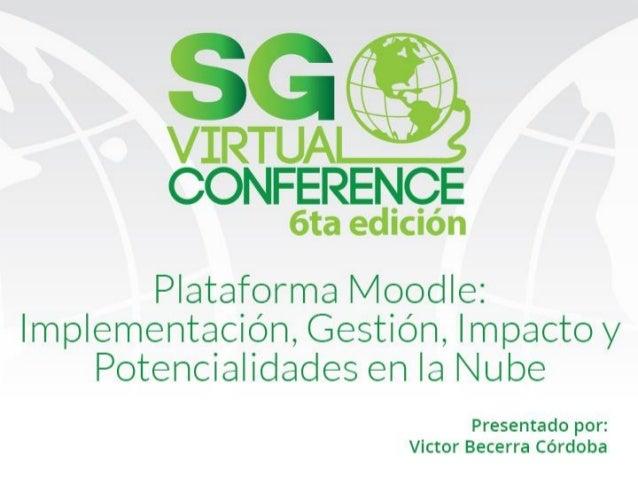 18 19 plataforma moodle, implementación, gestión, impacto y potencialidades en la nube