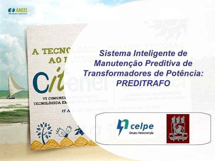 Sistema Inteligente de Manutenção Preditiva de Transformadores de Potência: PREDITRAFO