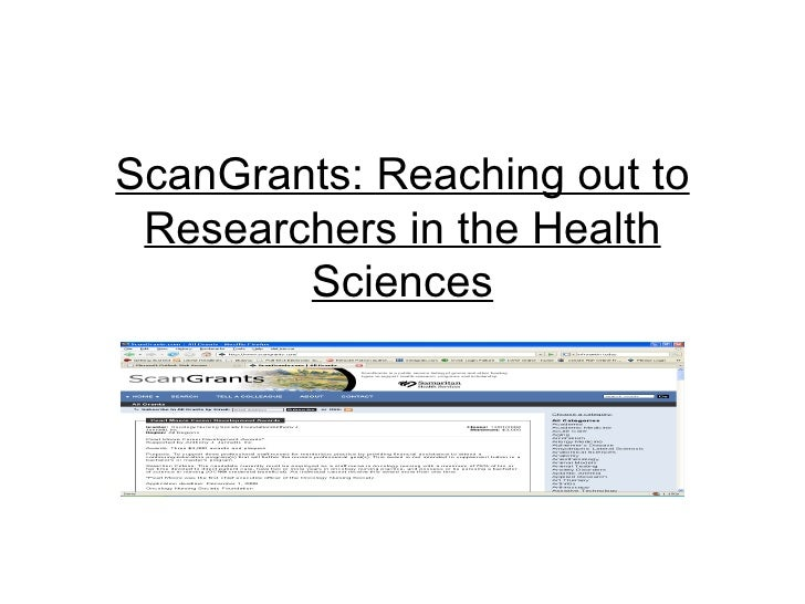 ScanGrants: Reaching out to Researchers in the Health Sciences
