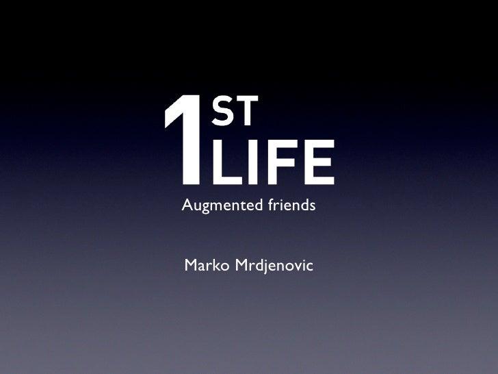 Augmented friends   Marko Mrdjenovic