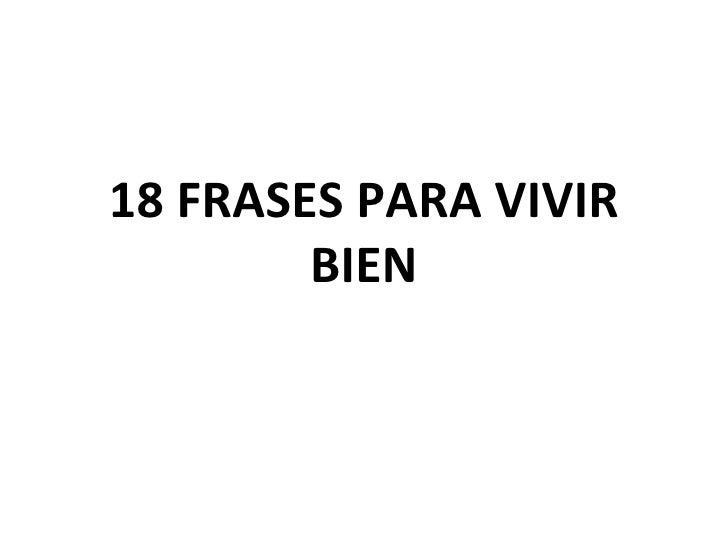 18 Frases Para Vivir Bien (2)