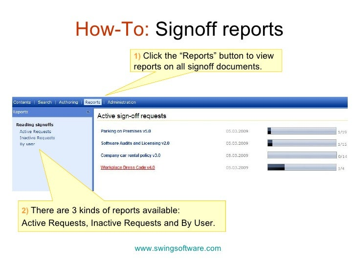 """How-To:  Signoff reports 1)   Click the """"Reports"""" button to view reports on all signoff documents.  www.swingsoftware.com ..."""