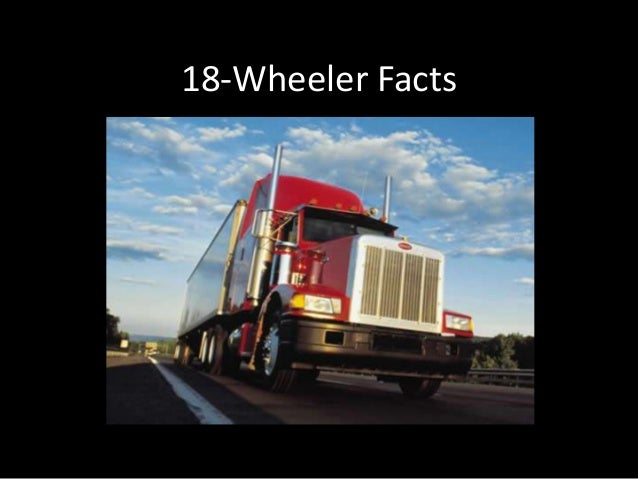 18-Wheeler Facts