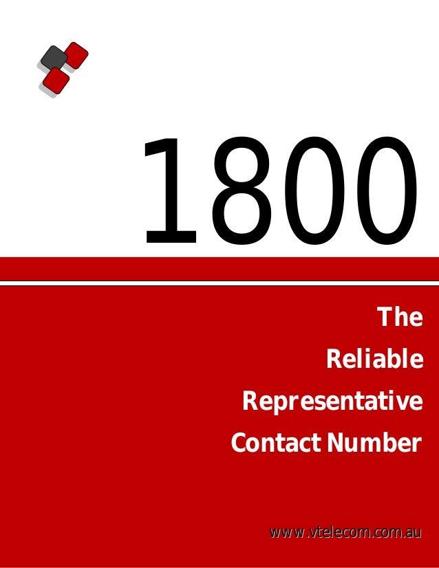 1800 The Reliable Representative Contact Number  www.vtelecom.com.au