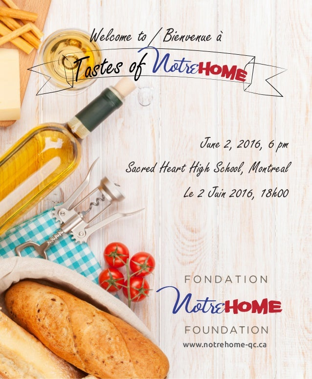 Welcome to / Bienvenue à www.notrehome-qc.ca June 2, 2016, 6 pm Sacred Heart High School, Montreal Le 2 Juin 2016, 18h00