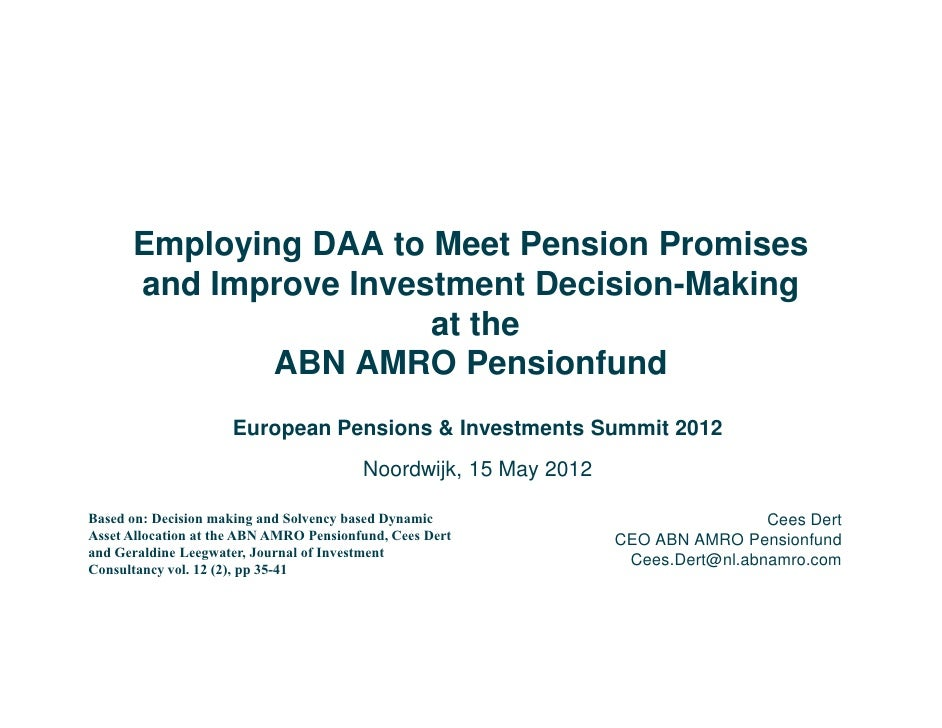 Employing DAA to Meet Pension Promises      and Improve Investment Decision-Making                       at the           ...