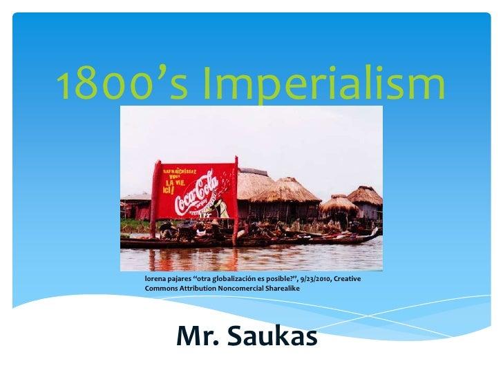 """1800's Imperialism<br />lorenapajares """"otraglobalizaciónesposible?"""", 9/23/2010, Creative Commons Attribution NoncomercialS..."""