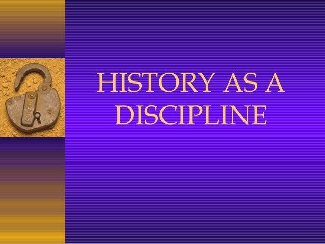 18019469 history-as-a-discipline