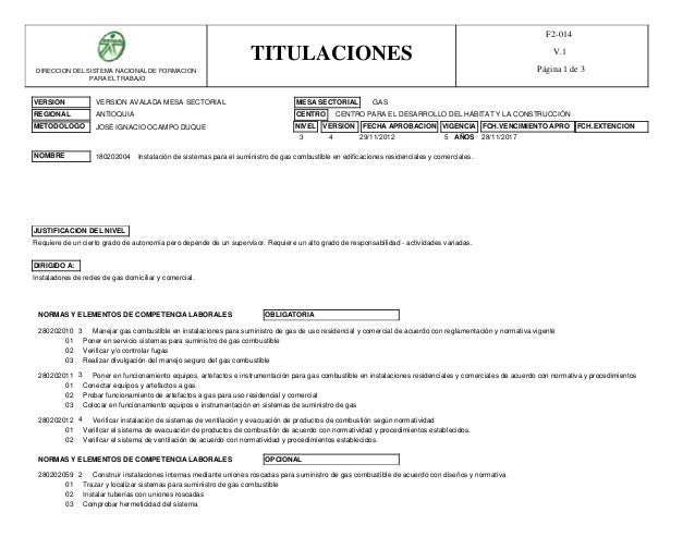 VERSION MESA SECTORIAL REGIONAL CENTRO METODOLOGO VERSION AVALADA MESA SECTORIAL GAS ANTIOQUIA NOMBRE 180202004 Instalació...