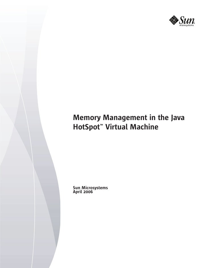 Memory Management in the Java HotSpot Virtual Machine