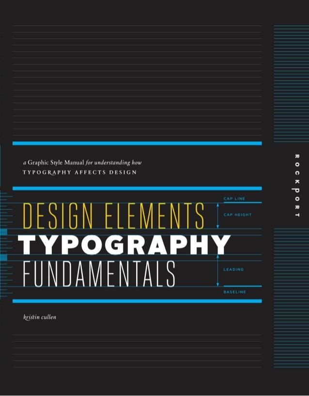 DESIGN ELEMENTS  T YPOGRAPHY  FUNDAMENTALS