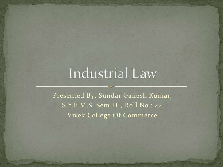 18059386 Indian Industrial Law 4 Major Laws Industrial Dispute Act Payment Of Wages Act Minimum Wages Act Gratuity Act[1]