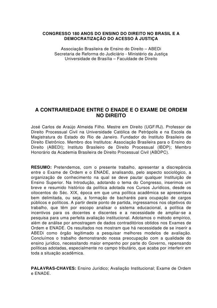 CONGRESSO 180 ANOS DO ENSINO DO DIREITO NO BRASIL E A             DEMOCRATIZAÇÃO DO ACESSO À JUSTIÇA                 Assoc...