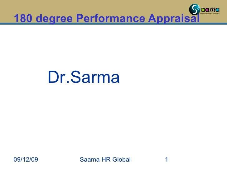 180 degree Performance Appraisal 09/12/09 Saama HR Global Dr.Sarma