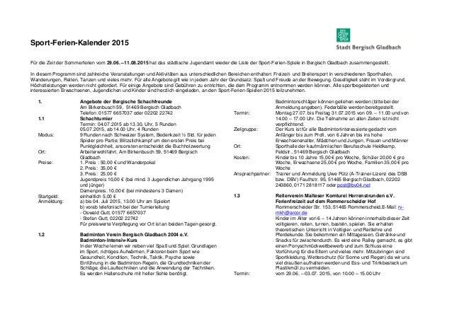 Sport-Ferien-Kalender 2015 Für die Zeit der Sommerferien vom 29.06. –11.08.2015 hat das städtische Jugendamt wieder die Li...