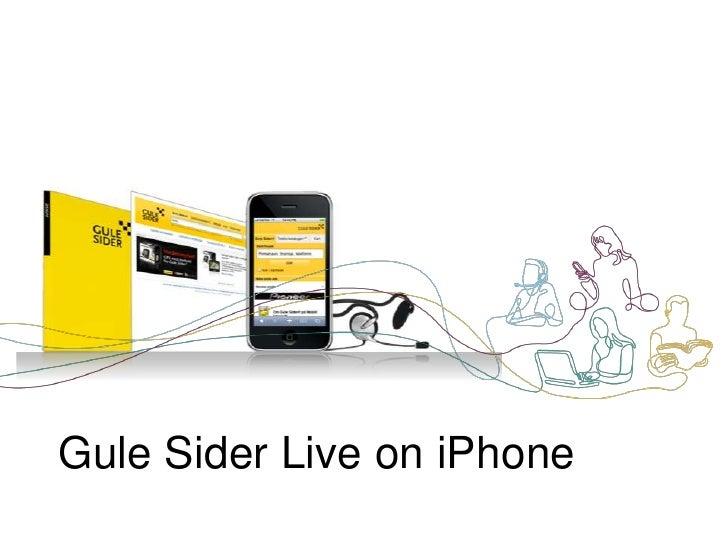 Gule Sider Live