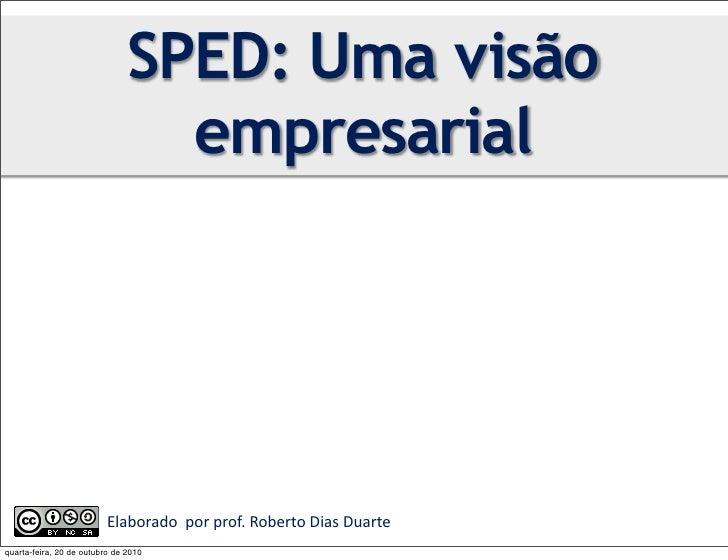 SPED: Uma VIsão Empresarial realizada na UFSJ - out/2010