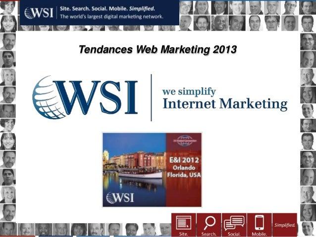Tendances Web Marketing 2013             Qui