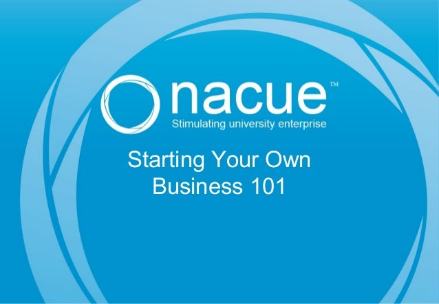 Starting Your Own Business 101