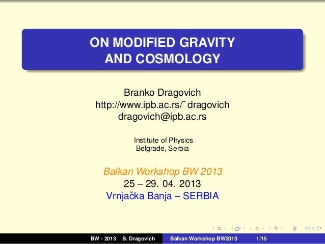 B. Dragovich: On Modified Gravity and Cosmology