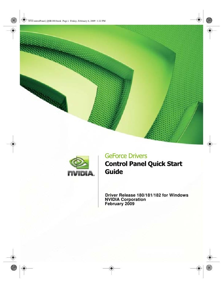 GeForce Drivers Control Panel Quick Start Guide   Driver Release 180/181/182 for Windows NVIDIA Corporation February 2009