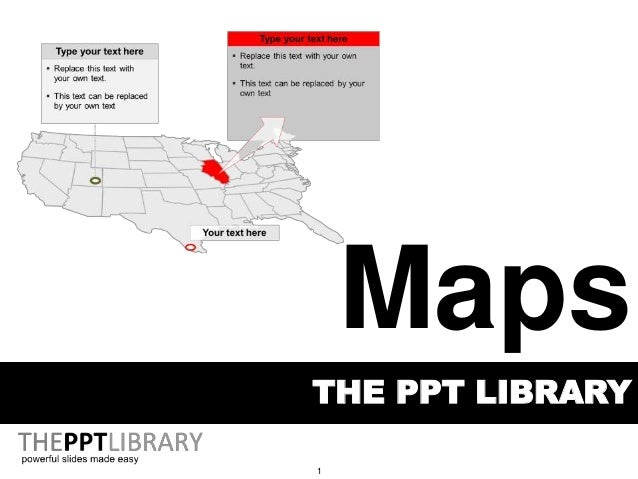 1 THE PPT LIBRARY Maps