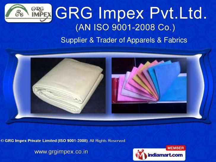 Supplier & Trader of Apparels & Fabrics