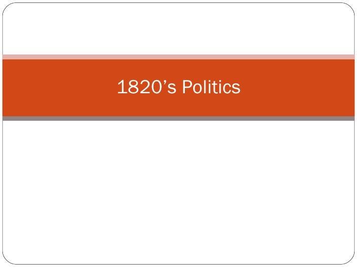 1820's Politics