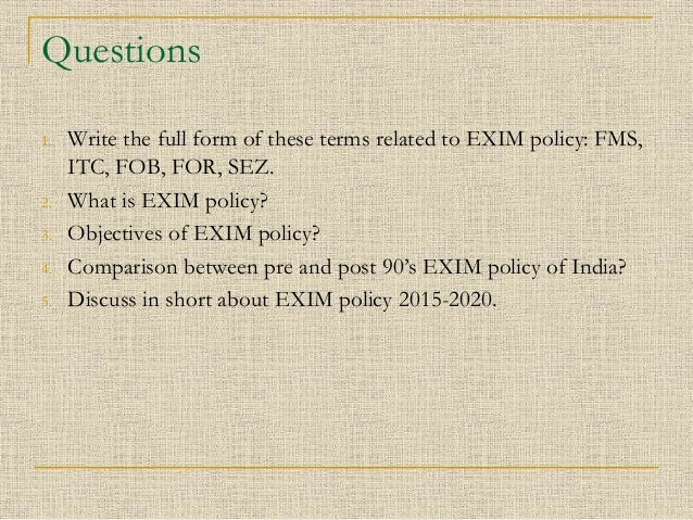 exim policy Overview of exim policies and procedures list of circulars and notifications.