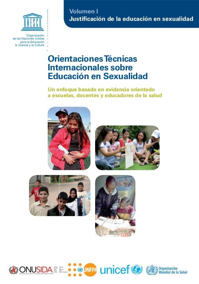 Justificación de la educación en sexualidadVolumen IUn enfoque basado en evidencia orientadoa escuelas, docentes y educador...