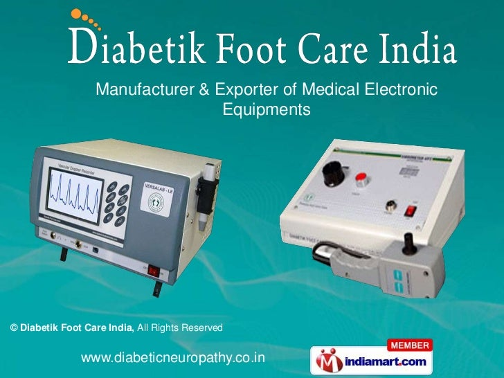 Manufacturer & Exporter of Medical Electronic                                  Equipments© Diabetik Foot Care India, All R...
