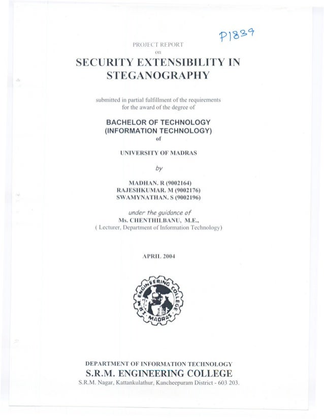 PROJECT REPORT                              onSECURITY EXTENSIBILITY IN    STEGANOGRAPHY      submitted in partial fulfill...