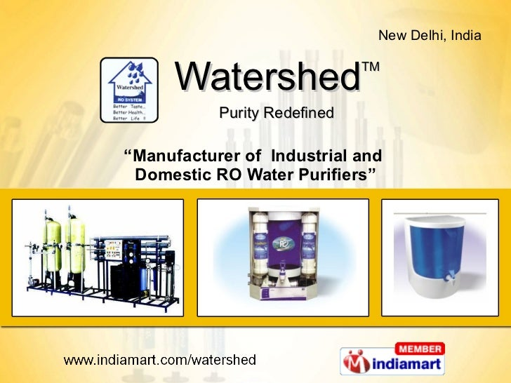 """Watershed TM Purity Redefined """" Manufacturer of  Industrial and  Domestic RO Water Purifiers"""""""