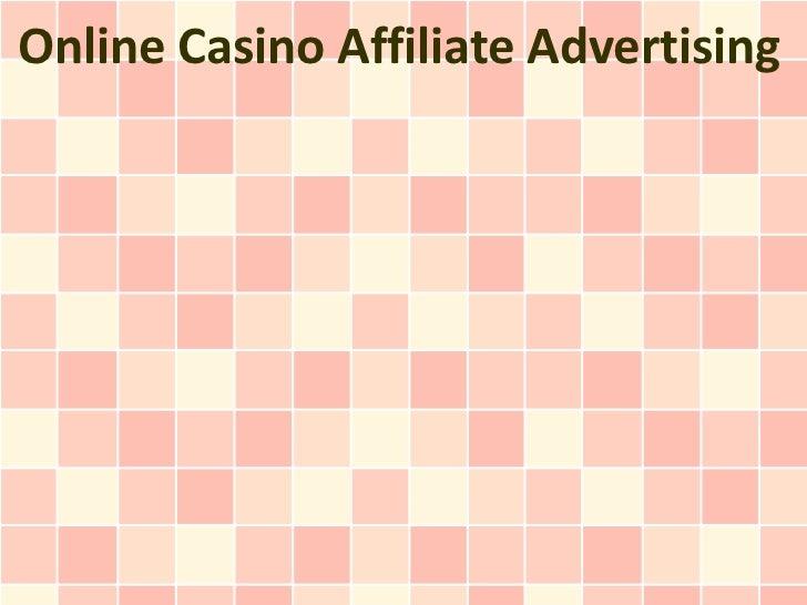 Online Casino Affiliate Advertising