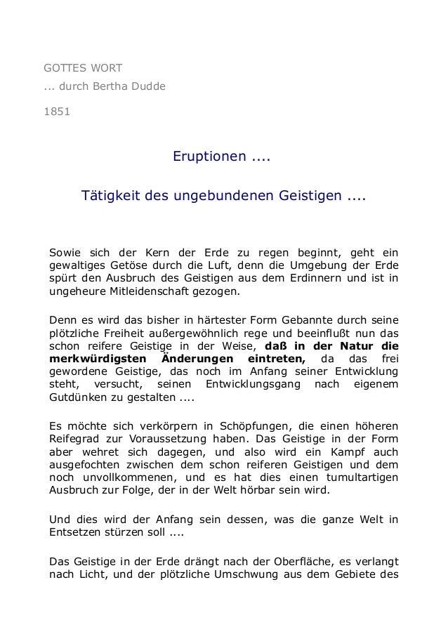 GOTTES WORT ... durch Bertha Dudde 1851  Eruptionen .... Tätigkeit des ungebundenen Geistigen ....  Sowie sich der Kern de...