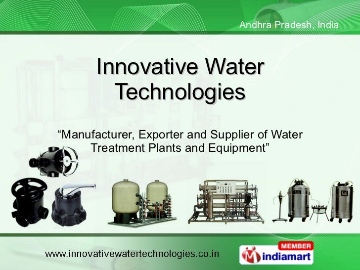 "Innovative Water Technologies "" Manufacturer, Exporter and Supplier of Water Treatment Plants and Equipment"""