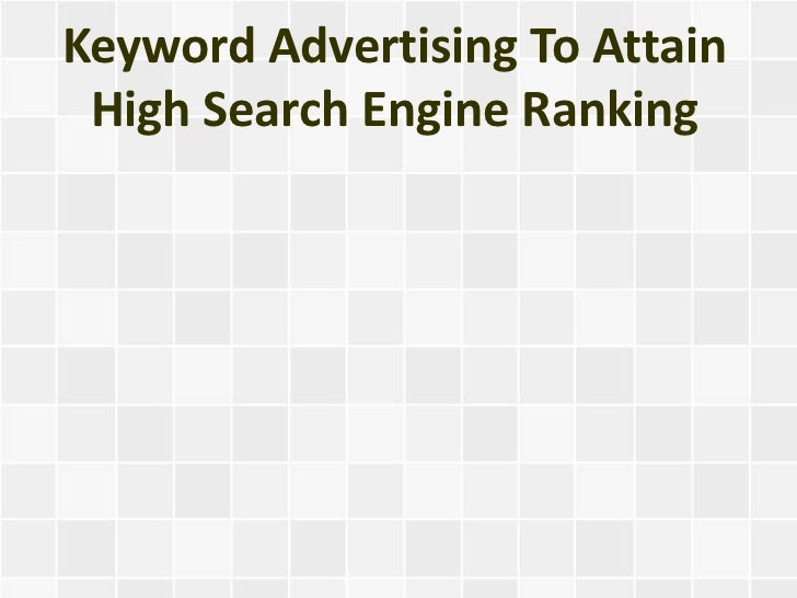 Keyword Advertising To Attain High Search Engine Ranking