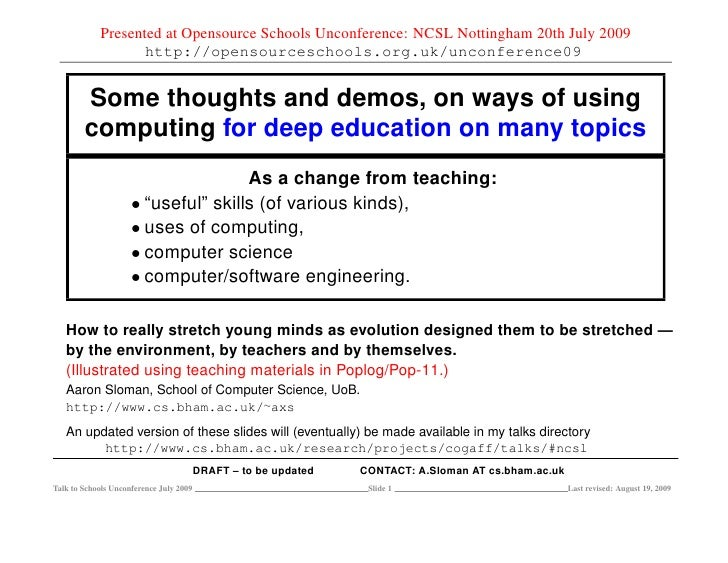 Some thoughts and demos, on ways of using computing for deep education on many topics