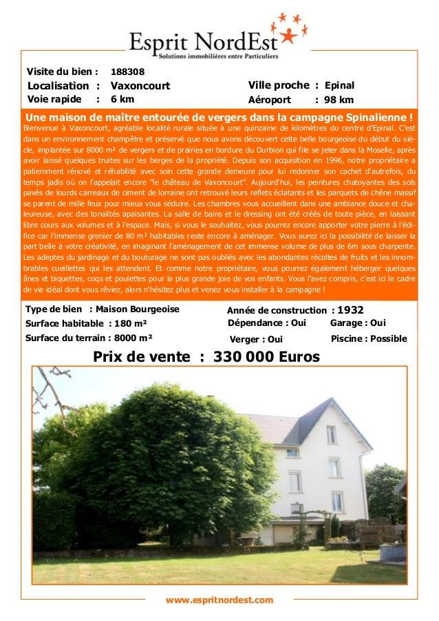 Une maison de maître entourée de vergers dans la campagne Spinalienne ! Bienvenue à Vaxoncourt, agréable localité rurale s...